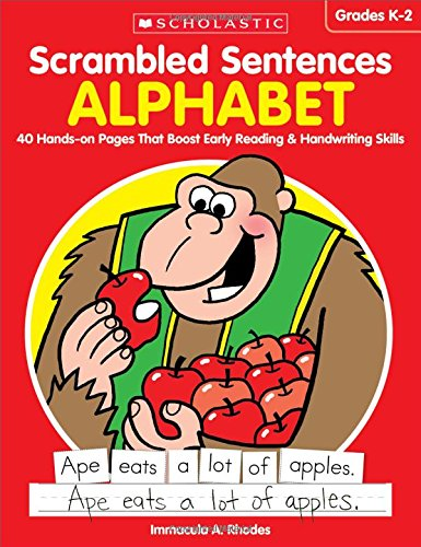 Scrambled Sentences: Alphabet: 40 Hands-on Pages That Boost Early Reading & Handwriting Skills