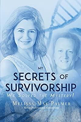 My Secrets of Survivorship: We Solved the Mystery