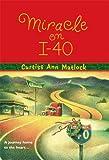 Miracle on I-40, Curtiss Ann Matlock, 0778322238