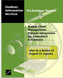 Supply Chain Management: Process Integration for Globalized