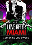 Love After Miami (Love After Series Book 2)