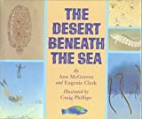 Desert Beneath the Sea, Ann McGovern, 0590426389