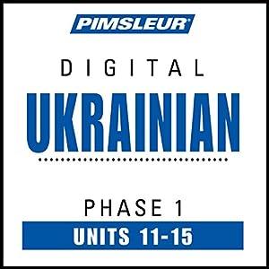 Ukrainian Phase 1, Unit 11-15 Audiobook