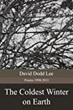 img - for The Coldest Winter on Earth book / textbook / text book