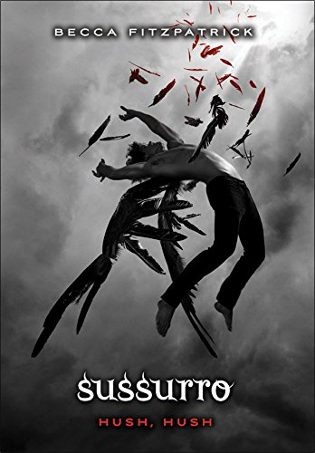 Sussurro - série Hush, Hush, Volume 1