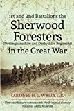 img - for 1st and 2nd Battalions the Sherwood Foresters (Nottinghamshire and Derbyshire Re book / textbook / text book