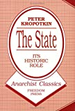 The State, Peter Kropotkin, 0900384336