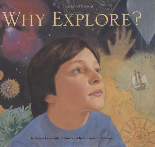 Read Online Why Explore? pdf epub