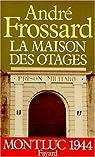La maison des otages par Frossard