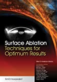 Surface Ablation : Techniques for Optimum Results, Penno, Ellen, 1617110744