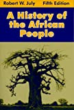 A History of the African People, July, Robert W., 0881339806