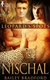 Nischal (Leopard's Spots Book 9)