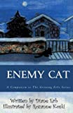 Enemy Cat, Diane Erb, 1456301772