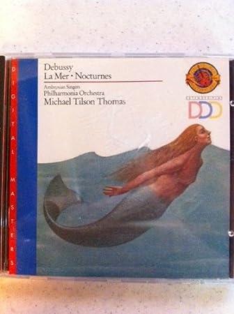 Debussy: La Mer / Nocturnes / Tilson Thomas