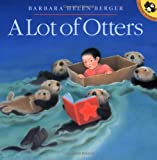 A Lot of Otters (Picture Puffin Books)