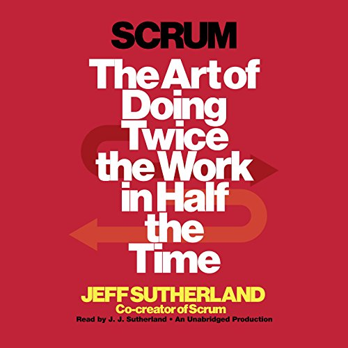 Pdf Business Scrum: The Art of Doing Twice the Work in Half the Time