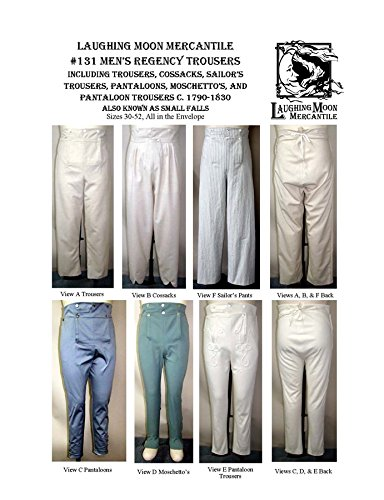 Men's Regency Trousers Pants 1790-1830 Laughing Moon Sewing Pattern 131 (Sailor Pants Pattern)
