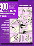 Four Hundred Great R-C Modeling Tips, Jim Newman, 0911295178