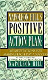 Napoleon Hill's Positive Action Plan, Napoleon Hill, 0525939970