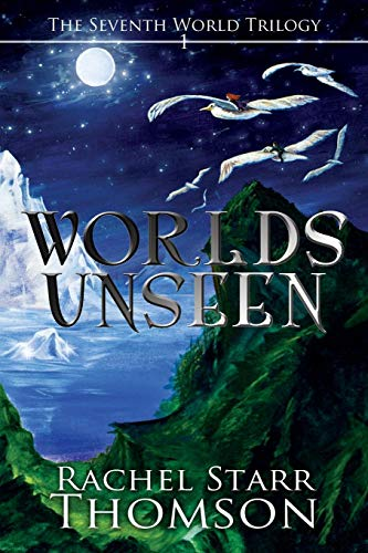 Worlds Unseen (Seventh World Trilogy)