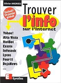 Trouver l'info sur l'Internet par Olivier Andrieu