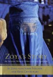 Front cover for the book Zoya's Story: An Afghan Woman's Struggle for Freedom by John Follain
