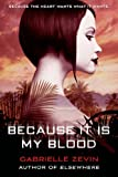 Because It Is My Blood: A Novel (Birthright) by  Gabrielle Zevin in stock, buy online here