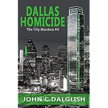 DALLAS HOMICIDE (Clean Suspense) (The City Murders Book 4)