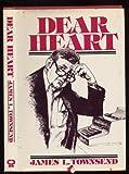 Dear Heart, James L. Townsend, 0931948134
