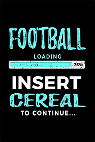 football loading 75 insert cereal to continue kids journal 6x9