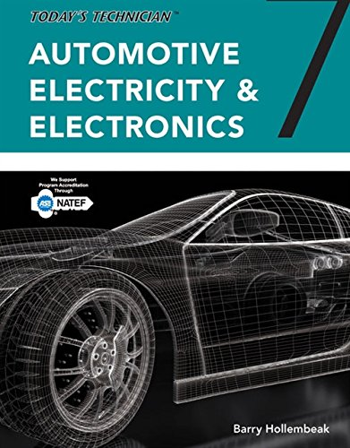 Today's Technician: Automotive Electricity and Electronics, Classroom and Shop Manual Pack, Spiral bound Version (MindTap Course List)