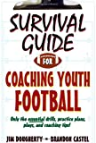 Survival Guide for Coaching Youth Football, Jim Dougherty and Brandon Castel, 0736091130