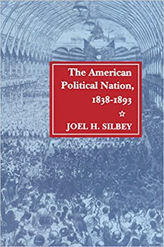 Book The American Political Nation, 1838-1893 (Stanford Studies in the New Political History)