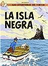 Las aventuras de Tintin: La isla Negra par HERGÉ.-