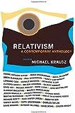 Relativism: A Contemporary Anthology