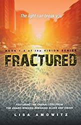 Fractured (Vision)