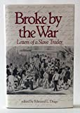 Broke by the War 9780872497634