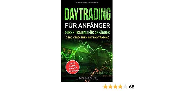 forex trading für anfänger können sie durch binäre optionen geld verdienen