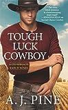 img - for Tough Luck Cowboy (Crossroads Ranch) book / textbook / text book
