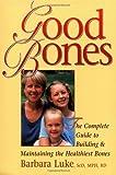 Good Bones, Barbara Luke, 0923521445