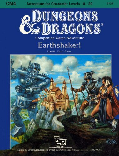 Earthshaker! (Dungeons & Dragons module CM4, Adventure for Character Levels 18-20)