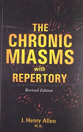 The Chronic Miasm With Repertory: Pseudo-Psora by Allen J. Henry (2012-06-30)