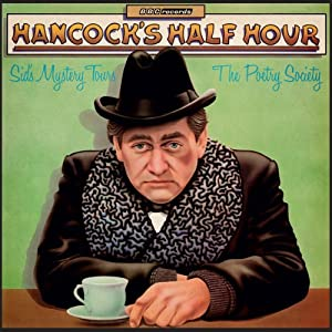 Hancock's Half Hour: Sid's Mystery Tours & The Poetry Society (Vintage Beeb) Radio/TV Program