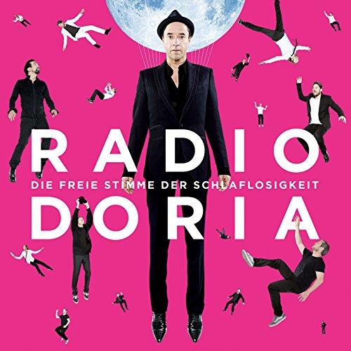 Price comparison product image Radio Doria-Die Freie Stimme Der Schlaflosigkeit