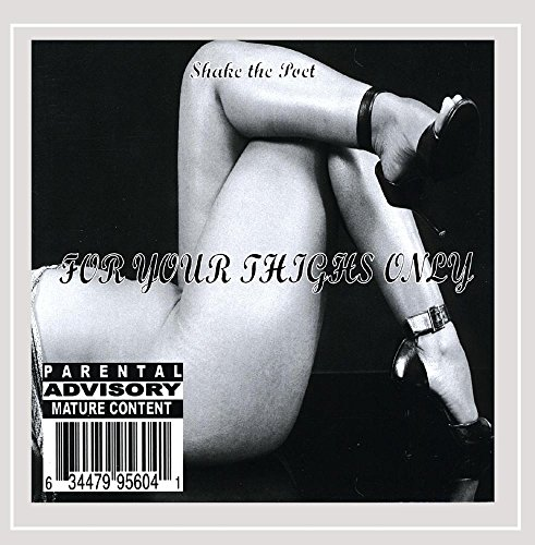 (For Your Thighs Only [Explicit])