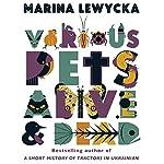 Various Pets Alive and Dead | Marina Lewycka