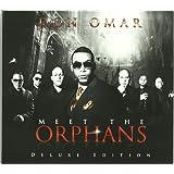 Don Omar Presents: Meet the Orphans