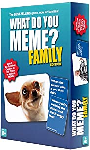 What Do You Meme? Family Edition - The Hilarious Family Game for Meme Lovers