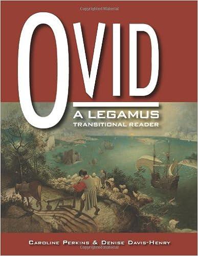 Book Ovid: A Legamus Transitional Reader (The Legamus Reader Series) by Caroline Perkins (2008-03-30)