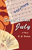Sweet and Sour July, E G Barbuto, 0595465552